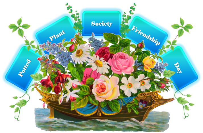 Potted Plant Society Friendship Day